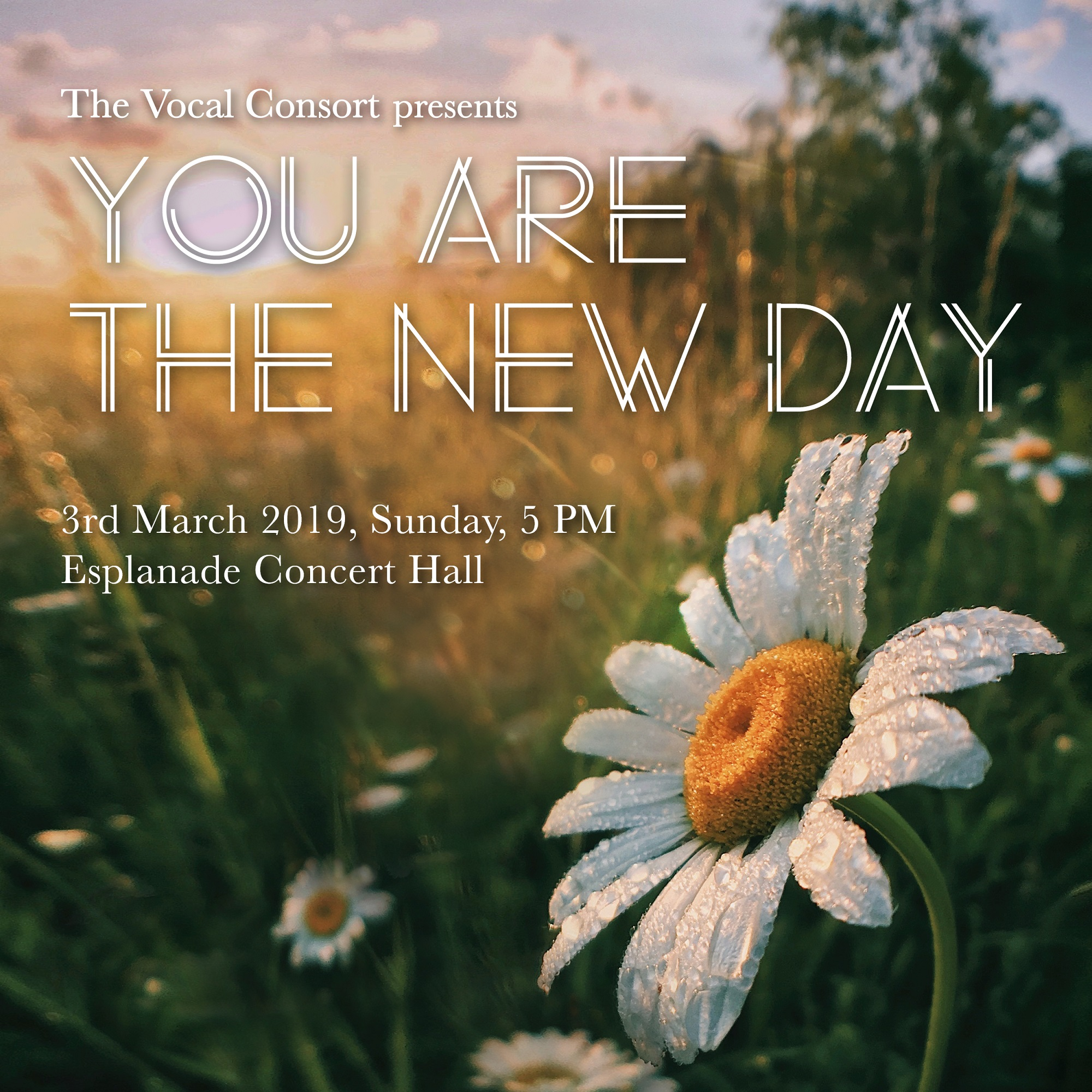 The Vocal Consort presents: You Are The New Day